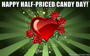 vday 6 half price candy
